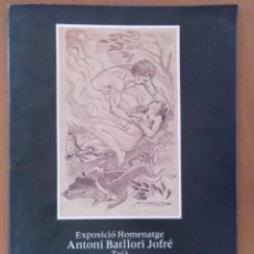 Libros de segunda mano: CATALOGO EXPOSICIO HOMENATGE BATLLORI JOFRE TEIA 1990.. Lote 208032085