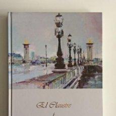 Libros de segunda mano: EL CLAUSTRE I JORDI JUBANY. Lote 208164702