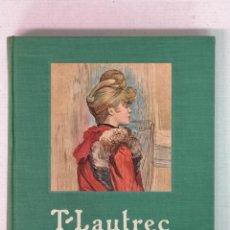 Libros de segunda mano: T. LAUTREC EDITIONS PIERRE TISNE 1952. Lote 208250820
