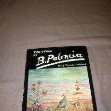 Libros de segunda mano: VIDA Y OBRA DE BENJAMIN PALENCIA-LT1. Lote 208342482