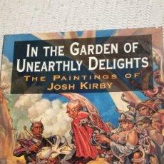 Libros de segunda mano: JOSH KIRBY.IN THE GARDEN OF UNEARTHLY DELIGHTS. Lote 208379912