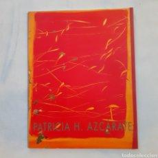 Libros de segunda mano: PATRICIA H. AZCARATE. ALMAS PERDIDAS. CATÁLOGO. EXPOSICIÓN G. MAY MORÉ, 2002. 32 PGS.. Lote 208827332
