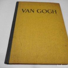 Libros de segunda mano: MEYER SCHAPIRO VINCENT VAN GOGH Q1329W. Lote 208859258