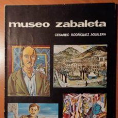 Livres d'occasion: MUSEO ZABALETA, QUESADA, JAÉN. CESÁREO RODRÍGUEZ QUESADA. Lote 208905615