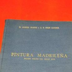 Libros de segunda mano: HISTORIA DE LA PINTURA ESPAÑOLA. ESCUELA MADRILEÑA DEL PRIMER TERCIO DEL SIGLO XVII - ANGULO IÑIGUEZ. Lote 209363270