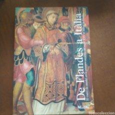 Livros em segunda mão: DE FLANDES E ITALIA. EL CAMBIO DE MODELO EN LA PINTURA CATALANA DEL SEGLE 16: EL BISBAT DE GIRONA.. Lote 209935431