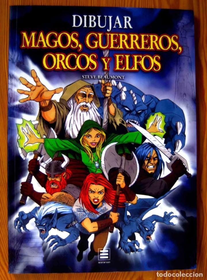 DIBUJAR MAGOS GUERREROS ORCOS Y ELFOS. STEVE. BEAUMONT -EDITORIAL TASCHEN BENEDIKT (Libros de Segunda Mano - Bellas artes, ocio y coleccionismo - Pintura)