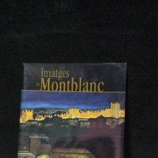 Libros de segunda mano: IMATGES DE MONTBLANC. AQUAREL·LES. - FARRÉ I GUARRO, ALBERT. Lote 210388583