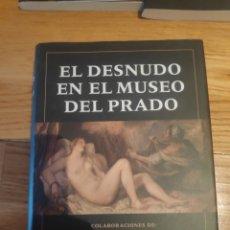 Libros de segunda mano: EL DESNUDO EN EL MUSEO DEL PRADO. Lote 210414631