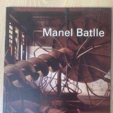 Libros de segunda mano: MANEL BATLLE. KH LLOREDA.. Lote 210481008