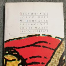 Libros de segunda mano: HISTORIA DE LOS COLORES, M. BRUSATIN.. Lote 210524843