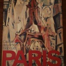 Libros de segunda mano: PARIS - CAPITALE DES ARTS 1900-1968 - SARA WILSON - 446 PAGINAS.. Lote 210702419