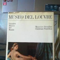 Libros de segunda mano: GRANDES MUSEOS DEL MUNDO. MUSEO DEL LOUVRE. MAURICE SERULLAZ. Lote 210712639