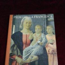 Libros de segunda mano: PIERO DELLA FRANCESCA. LOS GRANDES GENIOS DEL ARTE. BIBLIOTECAS DEL MUNDO. AÑO 2004. Lote 210731512