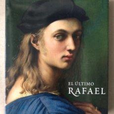 Libros de segunda mano: EL ÚLTIMO RAFAEL. TOM HENRY Y PAUL JOANNIDES. EDITA MUSEO DEL PRADO 2002.. Lote 210756861