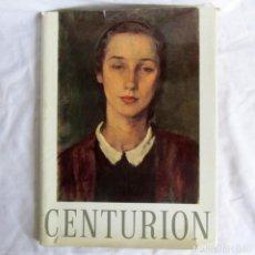 Libros de segunda mano: EMILIO CENTURIÓN, E. GONZÁLEZ LANUZA, ACADEMIA NACIONAL BELLAS ARTES ARGENTINA 1972. Lote 210952805