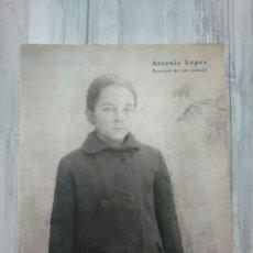 Libros de segunda mano: ANTONIO LÓPEZ, PROCESO DE UN TRABAJO (1994-1995). Lote 211422049