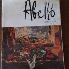 Libros de segunda mano: JOAN ABELLÓ - 1974 - PEDRO VOLTES - 327 PAGINAS.. Lote 211466896