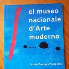 Libros de segunda mano: EL MUSEO NACIONAL DE ARTE MODERNO. CENTRO GEORGES POMPIDOU. PARÍS. Lote 211516797