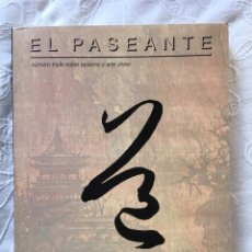 Libros de segunda mano: EL PASEANTE: NÚMERO TRIPLE SOBRE TAOÍSMO Y ARTE CHINO (29-22). Lote 211722339