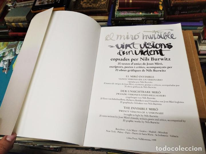 Libros de segunda mano: EL MIRÓ INVISIBLE. VEINTE VISIONES DE UN VISIONARIO POR NILS BURWITZ. NUMERADO Y FIRMA DE BURWITZ - Foto 3 - 212152732