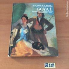 Libros de segunda mano: LO GENIOS DE LA PINTURA GOYA 1. Lote 213026768