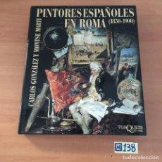 Libros de segunda mano: PINTORES ESPAÑOLES EN ROMA. Lote 213027601
