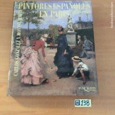 Libros de segunda mano: PINTORES ESPAÑOLES EN PARIS. Lote 213028612