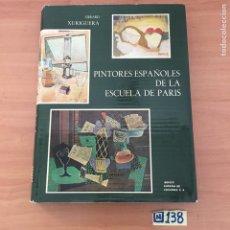 Libros de segunda mano: PINTORES ESPAÑOLES DE LA ESCUELA DE PARIS. Lote 213117133