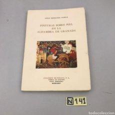 Libros de segunda mano: PINTURAS SOBRE PIEL EN LA ALHAMBRA DE GRANADA. Lote 213201145