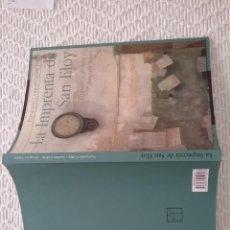 Libros de segunda mano: LA IMPRENTA DE SAN ELOY. PINTURAS Y DIBUJOS DE JOAQUÍN SÁEZ.F.ORTIZ Y C. COLÓN.SEVILLA 2006.. Lote 213289015