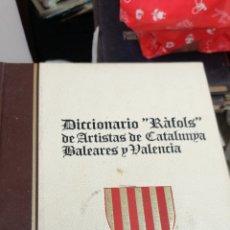 Libros de segunda mano: DICCIONARIO RAFOLS DE ARTISTAS DE CATALUNYA, BALEARES Y VALENCIA 5 TOMOS. Lote 213773108