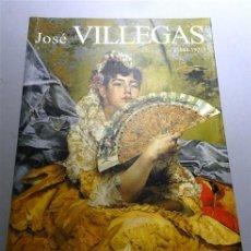 Libros de segunda mano: JOSÉ VILLEGAS CORDERO : (1844-1921) : [CATÁLOGO DE LA EXPOSICIÓN] : SEVILLA, MUSEO DE BELLAS ARTES,. Lote 213802200