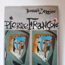 Libros de segunda mano: PIERRE FRANÇOIS, PEINTRE DÉCORATEUR. BERNARD DERRIEU. DANÈS EDITIONS D'ART BARCELONA, 1989 EN FRANC. Lote 213827857