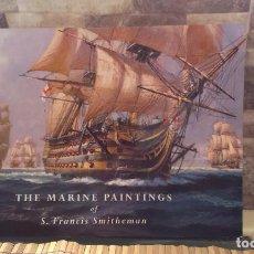 Libros de segunda mano: THE MARINE PAINTINGS OF S.FRANCIS SMITHEMAN. Lote 214057660