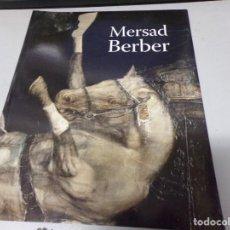 Libros de segunda mano: CATÁLOGO DE ARTE - MERSAD BERBER - OBRA SOCIAL LA CAIXA. Lote 214290502