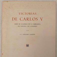 Libros de segunda mano: VICTORIAS DE CARLOS V. SERIE DE CUADROS DE LA EMBAJADA DE ESPAÑA EN LONDRES. MADRID 1944. Lote 214294301