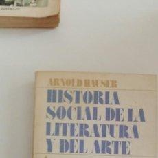Libros de segunda mano: LIBRO HISTORIA SOCIAL DE LA LITERATURA Y DEL ARTE ARNOLD HAUSER. Lote 214297085