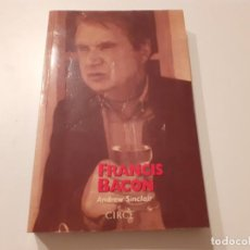 Livros em segunda mão: FRANCIS BACON ( SU VIDA EN UNA ÉPOCA DE VIOLENCIA ) ANDREW SINCLAIR ED. CIRCE. Lote 214328532