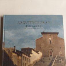 Libros de segunda mano: ARQUITECTURAS PINTADAS DEL RENACIMIENTO AL SIGLO XVIII THYSSEN BORNEMISZA 2011 2012 PINTURA ANTIGUA. Lote 214341293