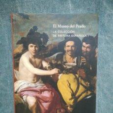 Libros de segunda mano: EL MUSEO DEL PRADO - LA COLECCIÓN DE PINTURA ESPAÑOLA I. Lote 214341417