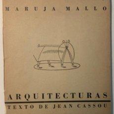 Libri di seconda mano: JEAN CASSOU. MARUJA MALLO. ARQUITECTURAS. Lote 215248127