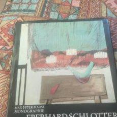 Libros de segunda mano: LIBRO DE PINTURA EBERHARD SCHLOTTER. Lote 215379648