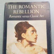 Libros de segunda mano: PRIMERA EDICIÓN EN INGLÉS 1973 KENNETH CLARK LA REBELIÓN DEL ROMANTICO. Lote 215511823