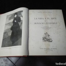 Libros de segunda mano: IGNACIO ZULOAGA POR E. LAFUENTE FERRARI 1950 [LIBRO GRANDE, GRUESO]. Lote 215670808