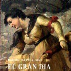 Libros de segunda mano: RAMON MARTÍ ALSINA : EL GRAN DIA DE GIRONA - ANATOMÍA D'UN QUADRE (MNAC, 2010) AÚN PRECINTADO. Lote 216861260