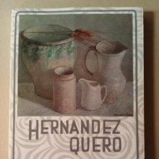 Libros de segunda mano: CATÁLOGO HERNÁNDEZ QUERO EDITA AYUNTAMIENTO DE GRANAFA 1985. Lote 217119416