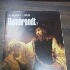 Libros de segunda mano: REMBRANDT. Nº 31. MAESTROS DE LA PINTURA. NOGUER- RIZZOLI. 1973.. Lote 217304985