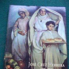Libros de segunda mano: JOSÉ CRUZ HERRERA 1890-1972. Lote 217419561