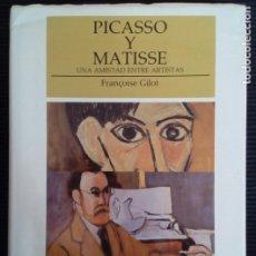 Libros de segunda mano: PICASSO Y MATISSE UNA AMISTAD ENTRE ARTISTAS. FRANÇOISE GILOT. DESTINO 1993.. Lote 217446613